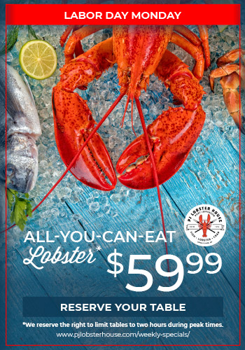 All You Can Eat Lobster on Labor Day at PJ Lobster House