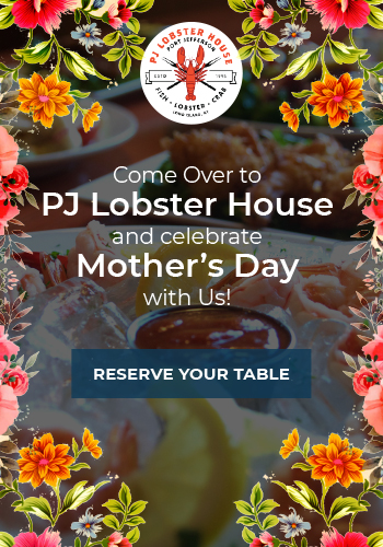 Mother's Day at PJ Lobster House